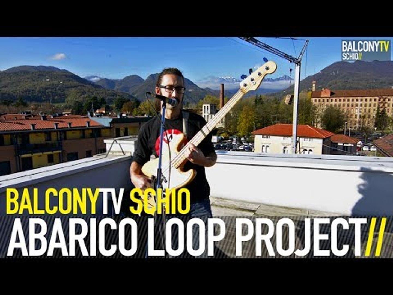ABARICO LOOP PROJECT - UN MOMENTO (BalconyTV)