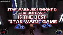 Unpopular Opinion - Star Wars Jedi Knight II: Jedi Outcast is the Best Star Wars Game