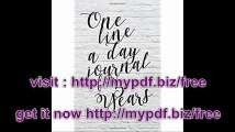 One Line A Day Journal For 5 Years 5 Years Of Memories, Blank Date No Month, 6 x 9, 365 Lined Pages
