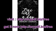One Line A Day Memory Journal 5 Years Of Memories, Blank Date No Month, 6 x 9, 365 Lined Pages