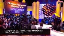"""Les Q d'or 2017 : Mathieu Madénian tacle le tube à succès """"Despacito"""" (vidéo)"""
