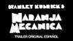LA NARANJA MECÁNICA - Tráiler original español (1975)