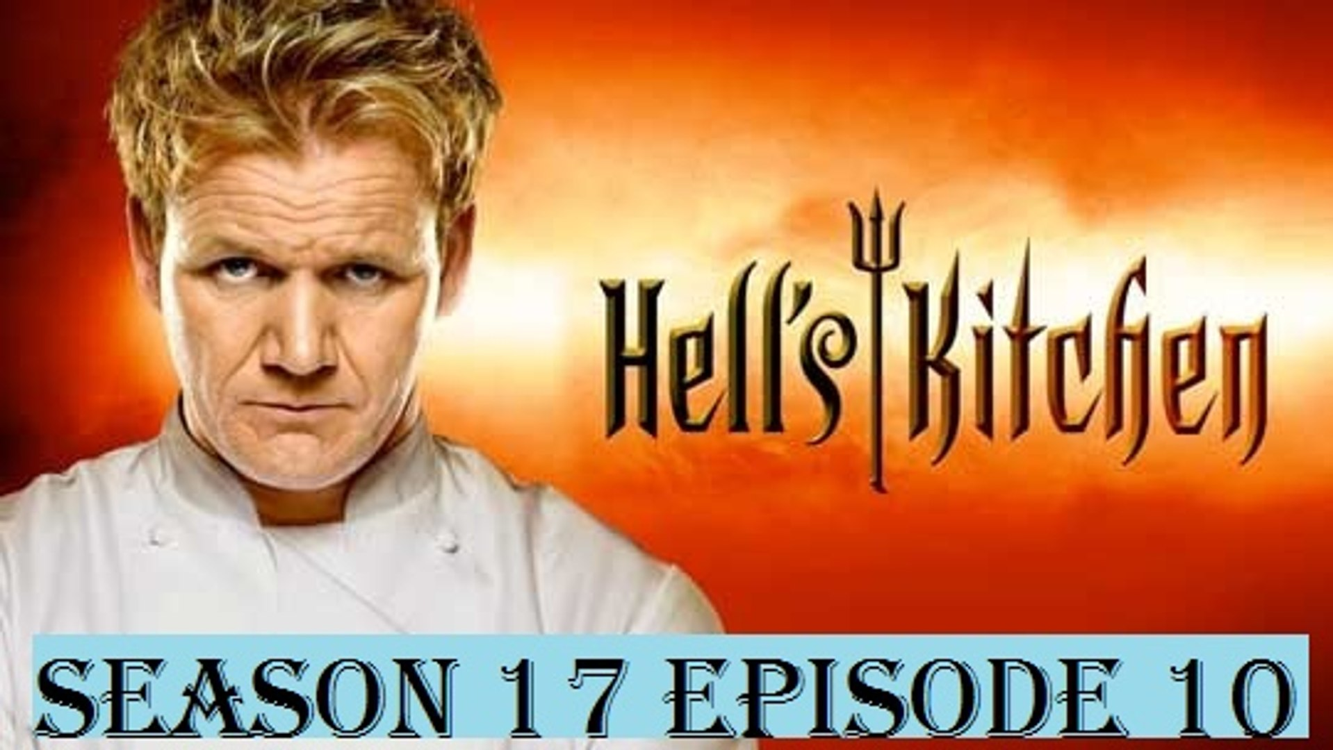 Awe Inspiring Hells Kitchen Us Season 17 Episode 10 Its All Gravy Home Interior And Landscaping Fragforummapetitesourisinfo