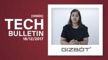 Tech Bulletin :LG V30+, Intex Elyt e6, Panasonic Eluga i9, OnePlus 5T, Motorola Moto Mods और...