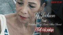 DJ Jackson Ft. Micheline Day & Marie Celine Chroné - Noel c'est partage