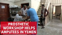 Prosthetic workshop gives hope by providing help to amputees in Yemen