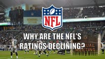 Why are the NFL's Ratings Declining?