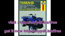 Yamaha Kodiak & Grizzly ATVs 2-wheel drive and 4-wheel drive 1993 to 2005 (Owners' Workshop Manual)