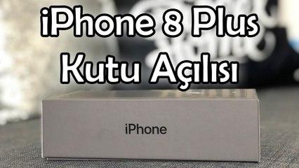 iPhone 8 Plus Kutu Açılışı - İlk Bakış
