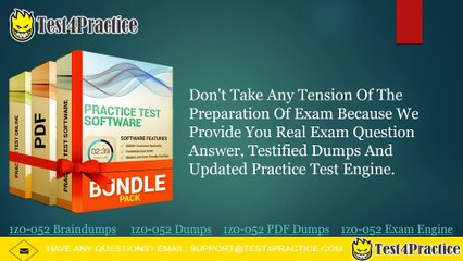 How Can I pass my Oracle 1z0-052 Practice Test Exam?