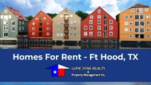 Homes For Rent - Ft Hood, TX