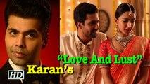 "Karan Johar's ""Love And Lust"" | Vicky- Kiara Romance"