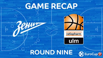 7DAYS EuroCup Highlights Regular Season, Round 9: Zenit 90-78 Ulm