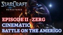 Starcraft: Remastered - Episode II - Zerg - Cinematic: Battle on the Amerigo [4K 60fps]