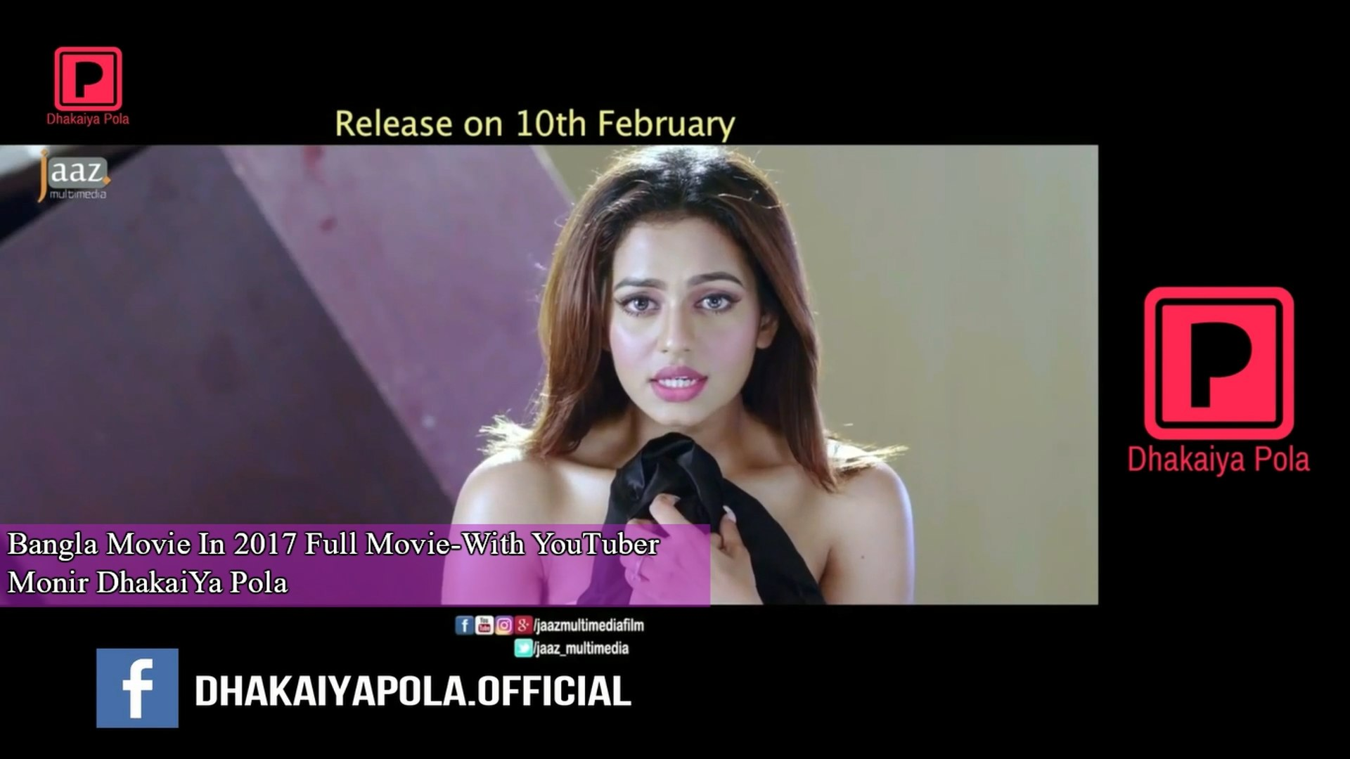 Top 5 Bangla Movie In 2017 Full Movie-With YouTuber Monir DhakaiYa Pola MonirTalks Show