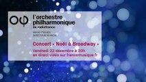 Noël à Broadway avec l'Orchestre philharmonique de Radio France !