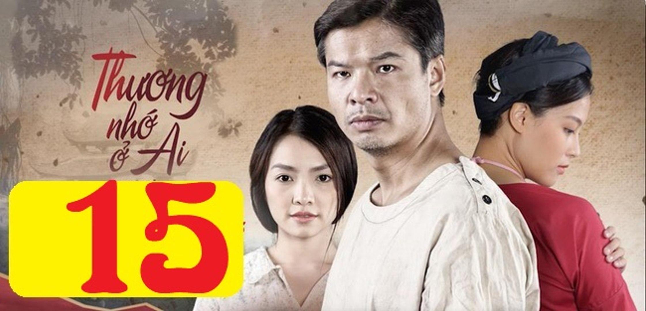 Thương Nhớ Ở Ai Tập 15 - Thuong Nho o ai 15 trailer | Phim Rubic 8