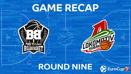 7DAYS EuroCup Highlights Regular Season, Round 9: Bilbao 69-91 Lokomotiv
