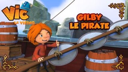 Vic le viking - Gilby le pirate