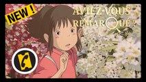 Aviez-vous remarqué ? #28 - Le Voyage de Chihiro