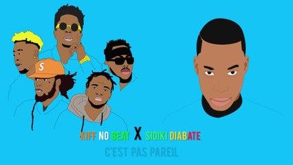 Kiff No Beat feat Sidiki Diabaté - C'est Pas Pareil (Lyrics)