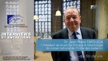 Questions à Dr Jean-Marie FAROUDJA (Ordre des médecins) - Fin de vie - cese