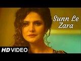 Sunn Le Zara   1921   Zareen Khan & Karan Kundrra   Arnab Dutta   Harish Sagane   Vikram Bhatt