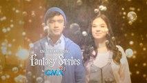 Sirkus: Ang pinakabagong fantasy series ng GMA