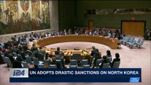 i24NEWS DESK | UN adopts drastic sanctions on North Korea |  Saturday, December 23rd 2017
