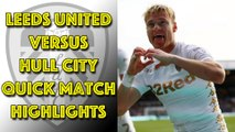 Leeds United 1 Hull City 0 Quick Match Highlights - Championship 23/12/17