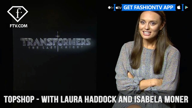 Laura Haddock and Isabela Moner Topshop 7 Question Interview Transformers Stars   FashionTV   FTV