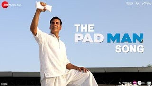 The Pad Man Song - Padman - Akshay Kumar & Sonam Kapoor - Mika - Amit Trivedi - Kausar - Superhero
