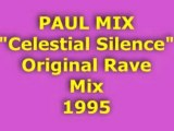 "PAUL MIX ""Celestial Silence"" Rave Mix"