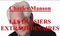 Charles Manson EP:52 / Les Dossiers Extraordinaires de Pierre Bellemare