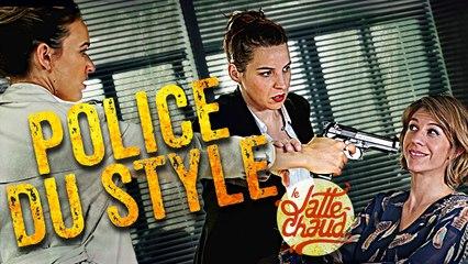 Police du Style - LE LATTE CHAUD