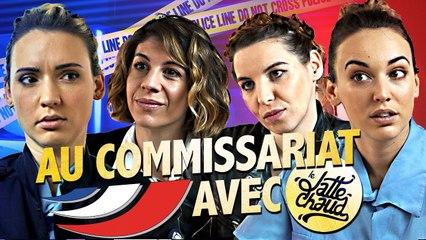 Au Commissariat Avec...- LE LATTE CHAUD