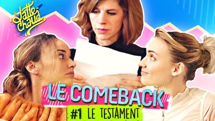 Le Come Back - Le Testament - LE LATTE CHAUD
