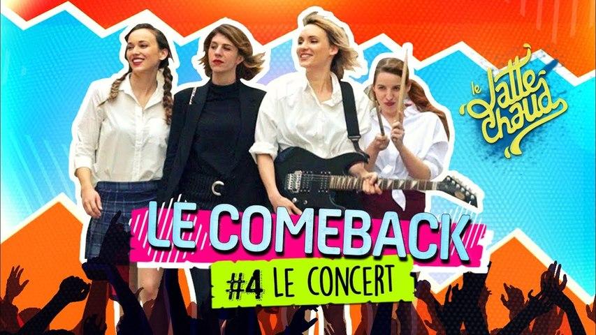 Le Come Back - Le Concert - LE LATTE CHAUD