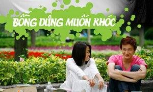 Bỗng Dưng Muốn Khóc Tập 21 Phim Việt Nam