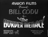 The Border Menace (1934) BILL CODY