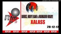 Replay Audio : XALASS - Pr : Dj Boubs, NDoye Bane & Mamadou Mouhamed Ndiaye - 28 Décembre 2017