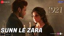 Sunn Le Zara   1921   Zareen Khan & Karan Kundrra   Arnab Dutta   Harish Sagane   Vikram Bhatt Fun-online
