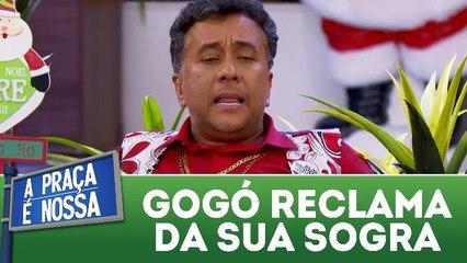 Paulinho Gogó reclama da sua sogra