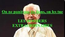 On ne punit pas les lions, on les tue EP:63 / Les Dossiers Extraordinaires de Pierre Bellemare