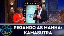 Pegando as manha: Kamasutra