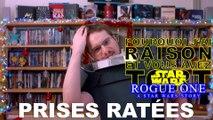 Prises Ratées - Rogue One