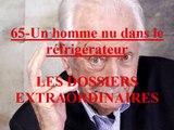 Un homme nu dans le réfrigérateur  EP:65 / Les Dossiers Extraordinaires de Pierre Bellemare