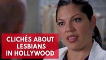 Clichés about Lesbians in Hollywood that need to die