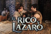 El Rico y Lázaro Español (Capítulo.06)