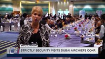 STRICTLY SECURITY| Strictly Security visits Dubai Airchiefs conf. | Saturday, December 30th 2017